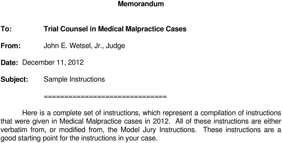 instructions, which represent a compilation of instructions that were given in Medical Malpractice cases in 2012.