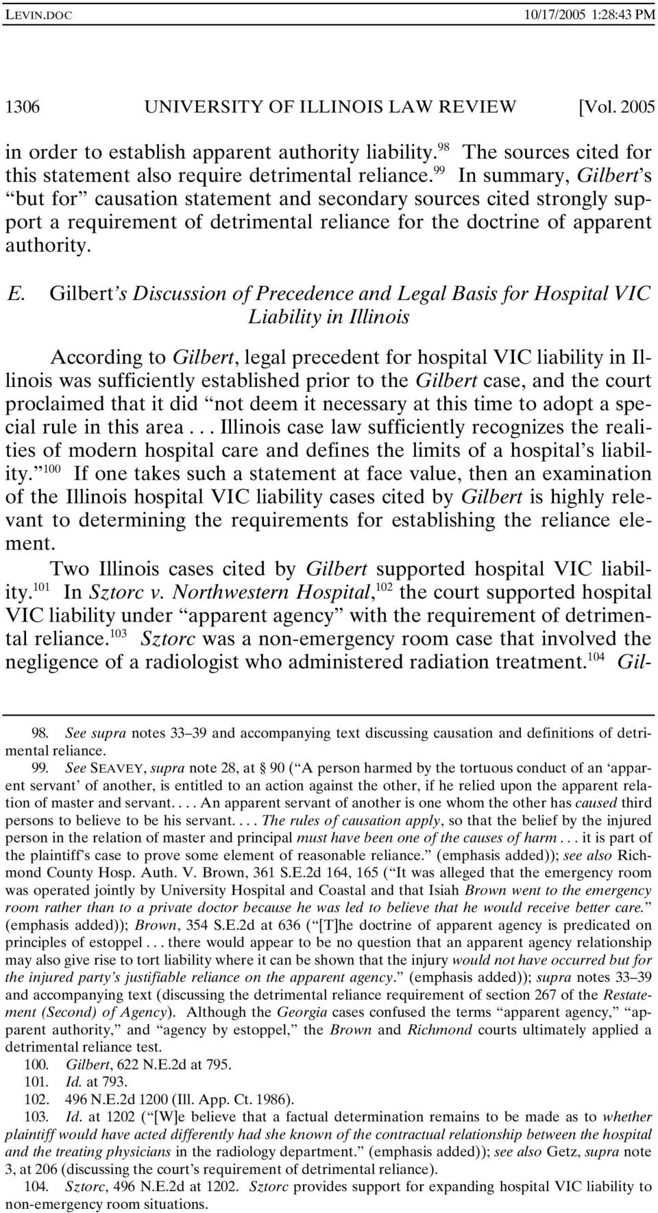 Gilbert s Discussion of Precedence and Legal Basis for Hospital VIC Liability in Illinois According to Gilbert, legal precedent for hospital VIC liability in Illinois was sufficiently established