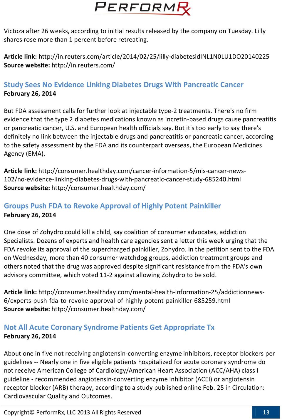 com/ Study Sees No Evidence Linking Diabetes With Pancreatic Cancer February 26, 2014 But FDA assessment calls for further look at injectable type-2 treatments.