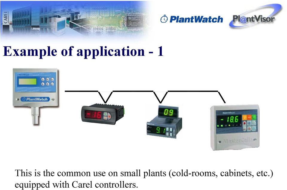 plants (cold-rooms, cabinets,