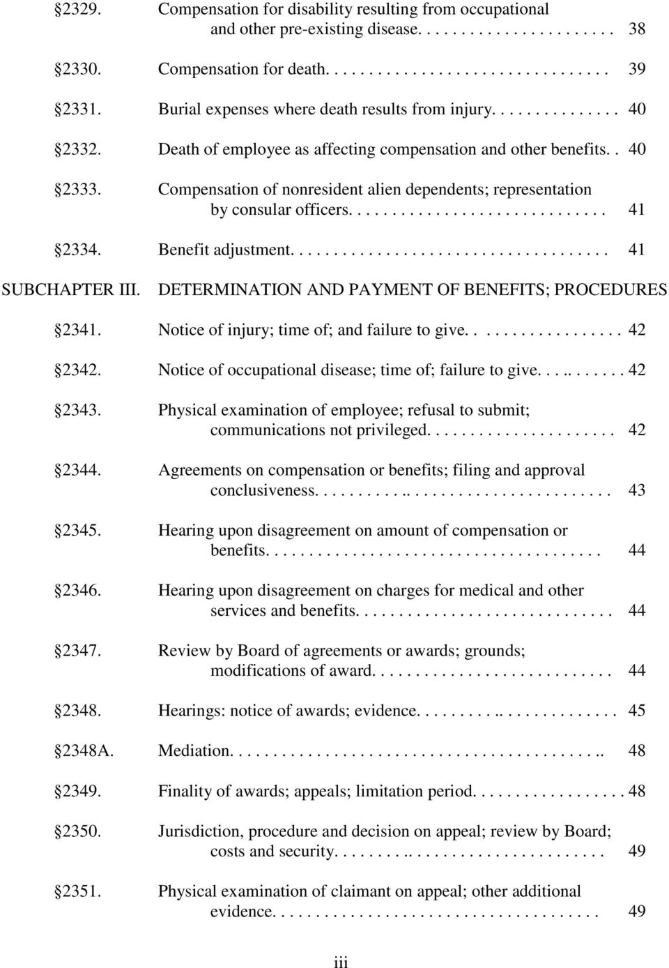 Compensation of nonresident alien dependents; representation by consular officers.............................. 41 2334. Benefit adjustment..................................... 41 SUBCHAPTER III.