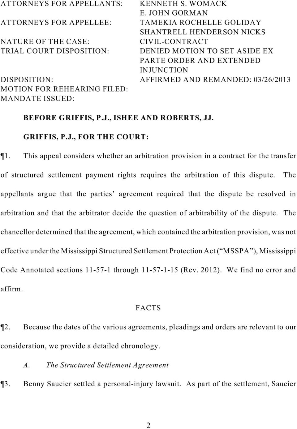 FOR REHEARING FILED: MANDATE ISSUED: BEFORE GRIFFIS, P.J., ISHEE AND ROBERTS, JJ. GRIFFIS, P.J., FOR THE COURT: 1.