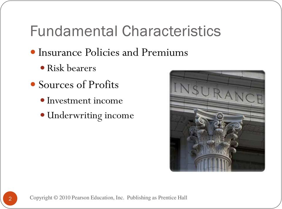 Risk bearers Sources of Profits