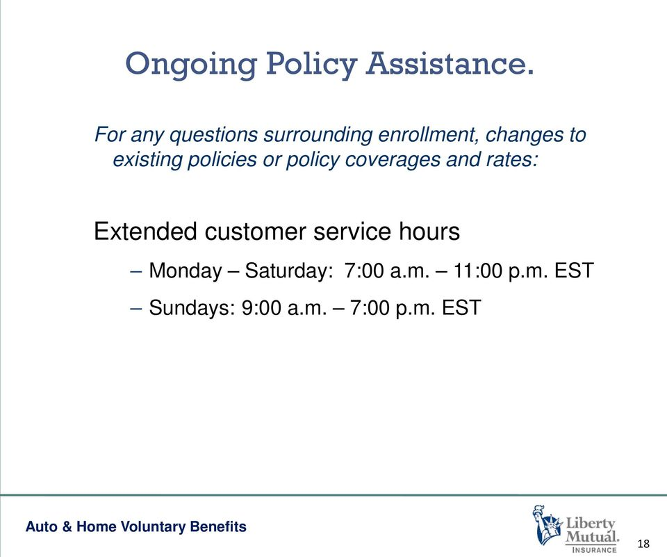 existing policies or policy coverages and rates: Extended