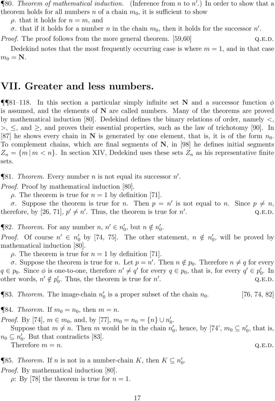 [59,60] Dedekind notes that the most frequently occurring case is where m = 1, and in that case m 0 = N. VII. Greater and less numbers. 81 118.