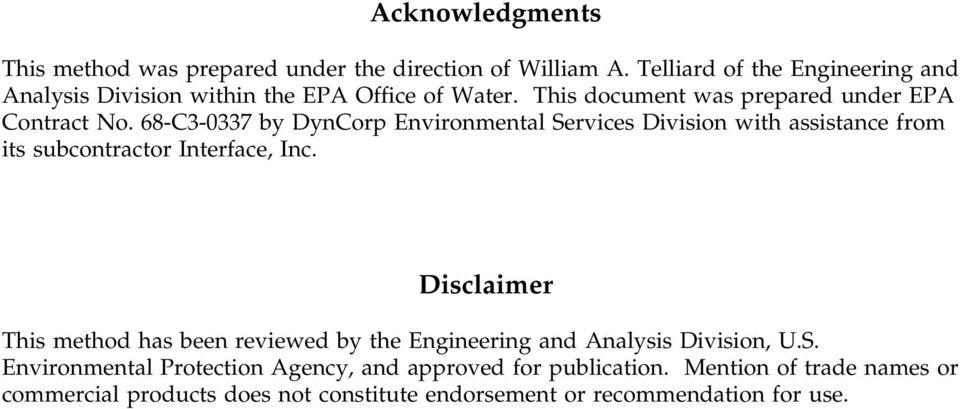 68-C3-0337 by DynCorp Environmental Services Division with assistance from its subcontractor Interface, Inc.