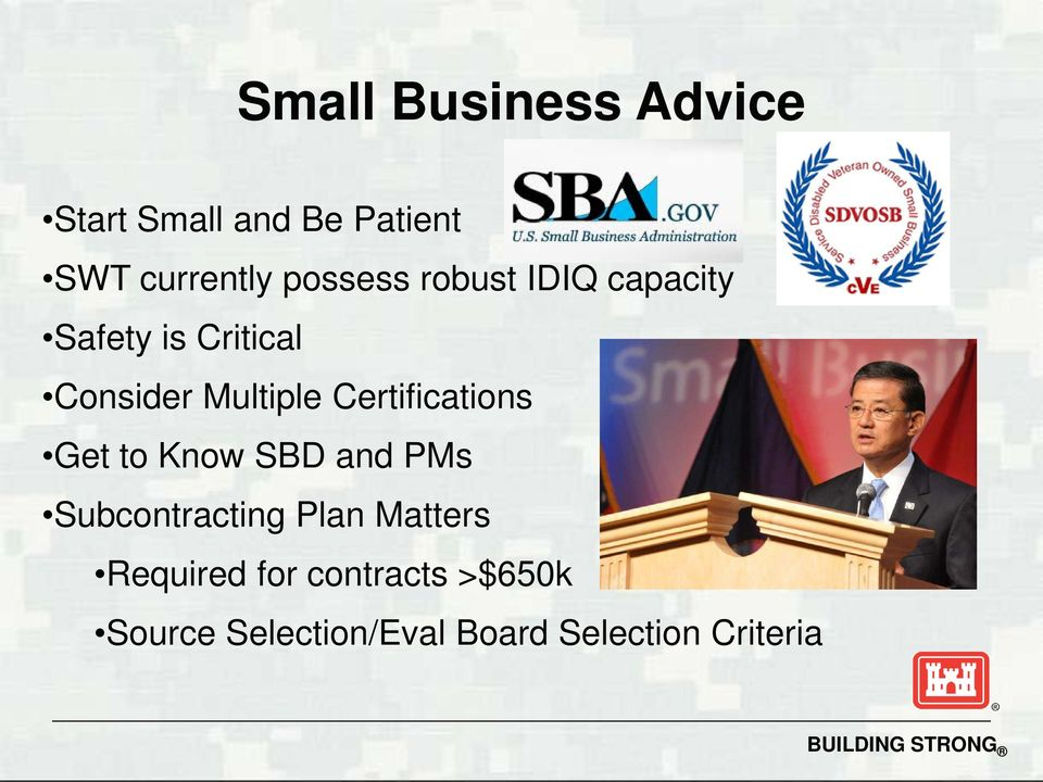 Certifications Get to Know SBD and PMs Subcontracting Plan Matters