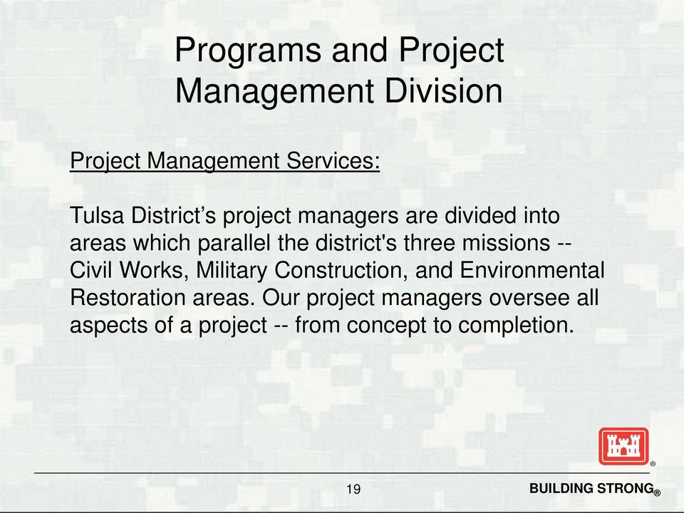 three missions -- Civil Works, Military Construction, and Environmental Restoration