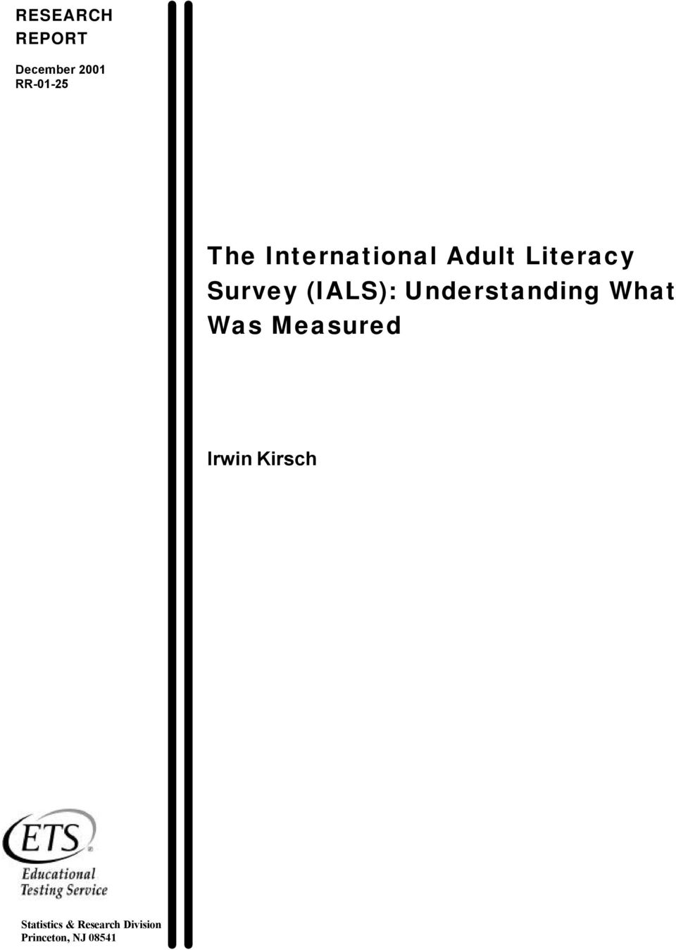 Understanding What Was Measured Irwin Kirsch