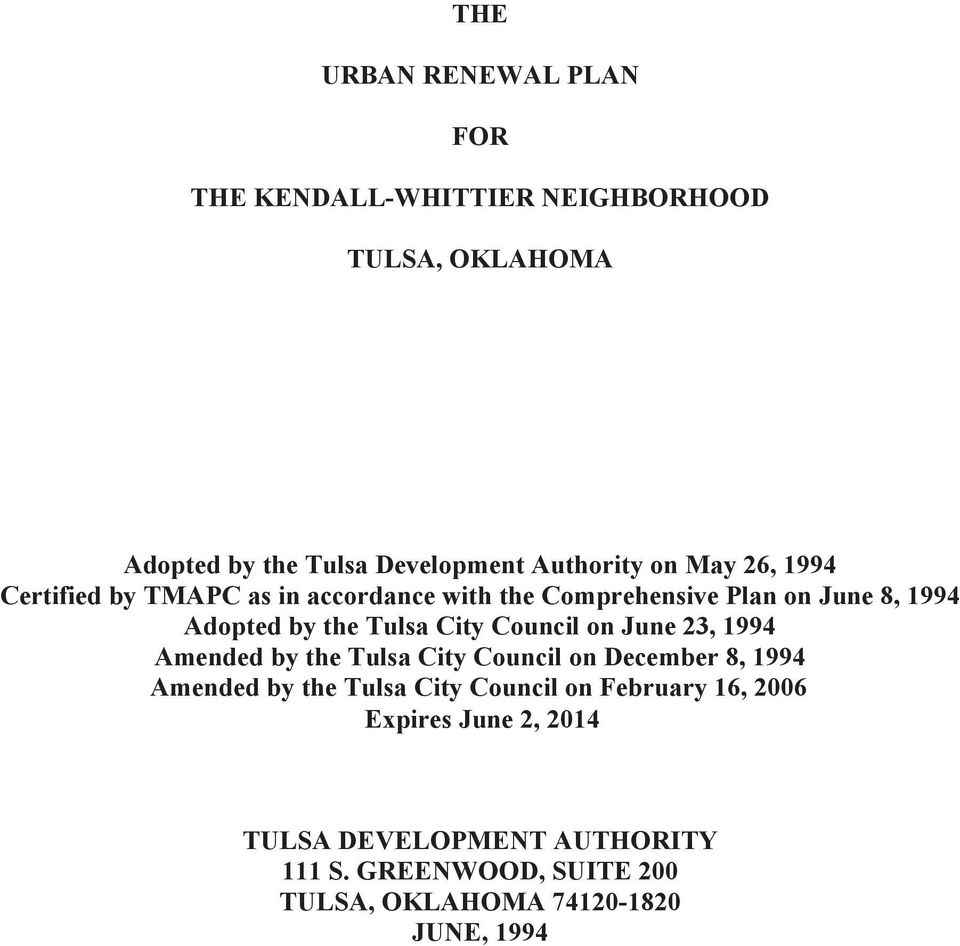 Council on June 23, 1994 Amended by the Tulsa City Council on December 8, 1994 Amended by the Tulsa City Council on