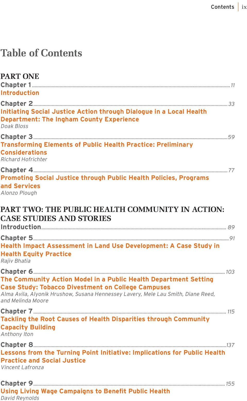 ..59 Transforming Elements of Public Health Practice: Preliminary Considerations Richard Hofrichter Chapter 4.