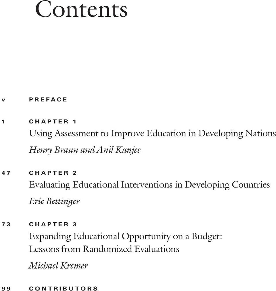 Interventions in Developing Countries Eric Bettinger 73 CHAPTER 3 Expanding