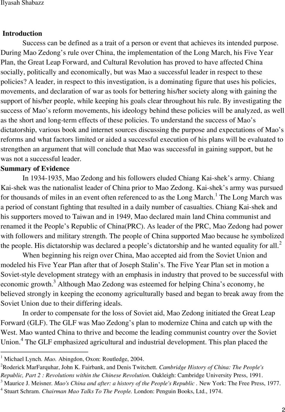 and economically, but was Mao a successful leader in respect to these policies?