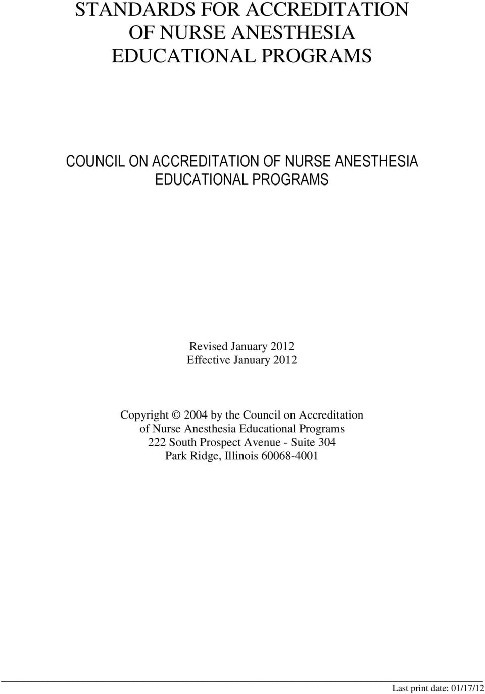 on Accreditation of Nurse Anesthesia Educational Programs 222 South