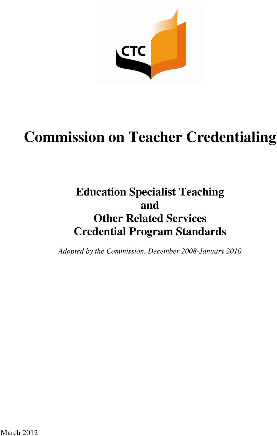 Credential Program Standards Adopted by the