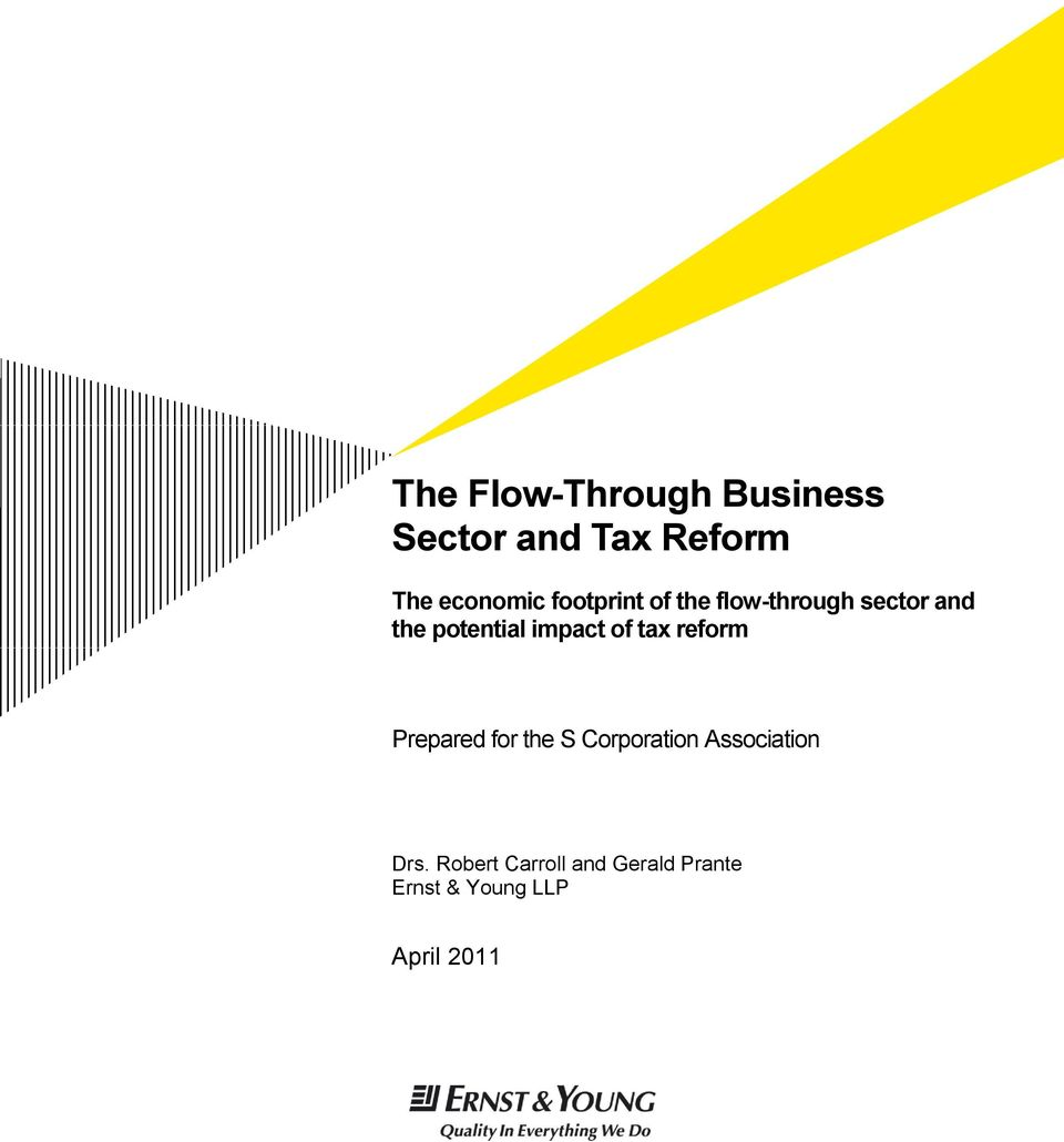 of tax reform Prepared for the S Corporation Association Drs.