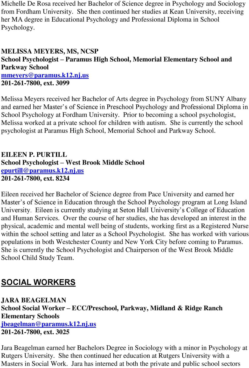 MELISSA MEYERS, MS, NCSP School Psychologist Paramus High School, Memorial Elementary School and Parkway School mmeyers@paramus.k12.nj.us 201-261-7800, ext.