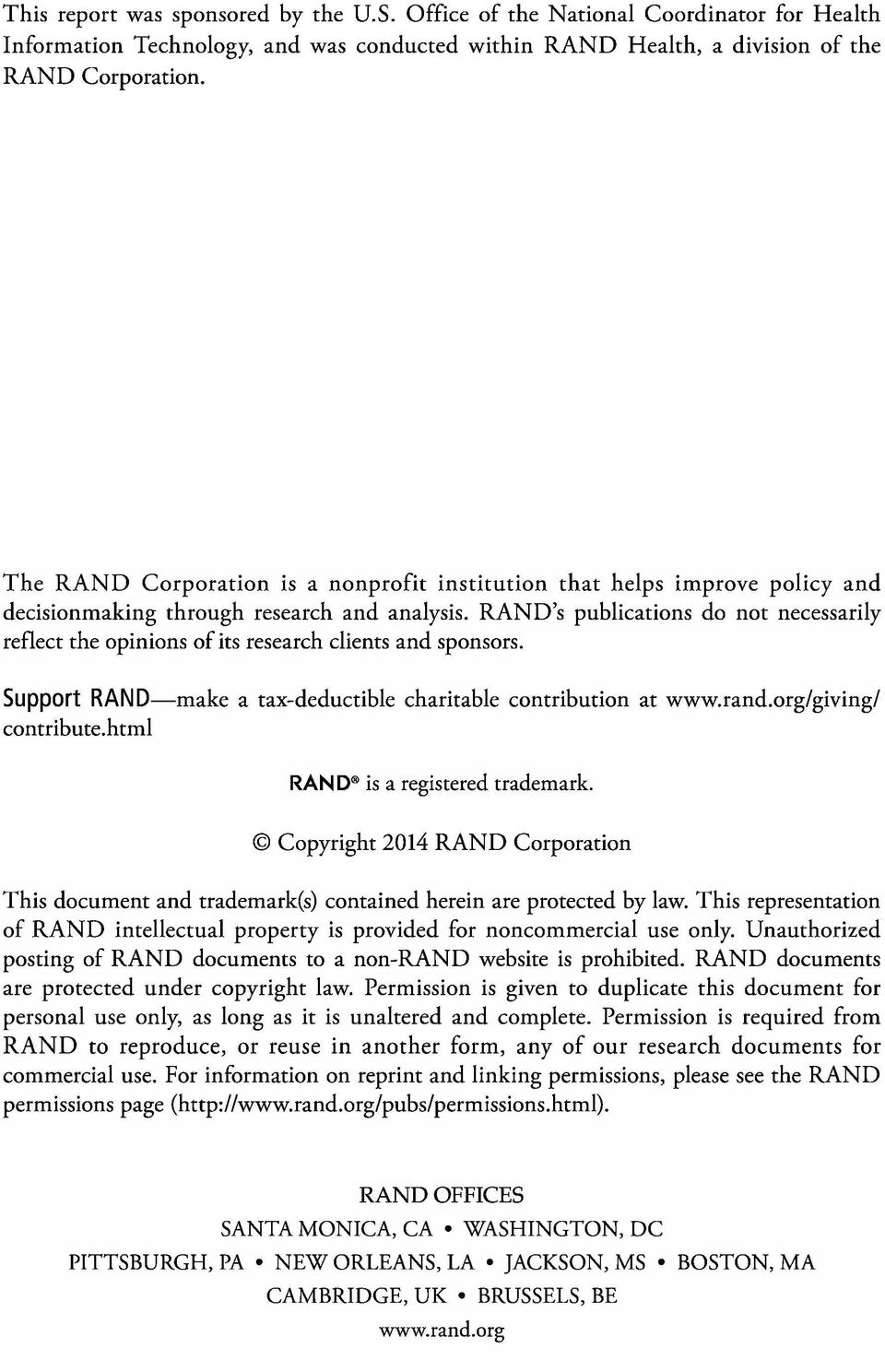 RAND's publications do not necessarily reflect the opinions of its research clients and sponsors. Support RAND-make a tax-deductible charitable contribution at www.rand.org/giving/ contribute.