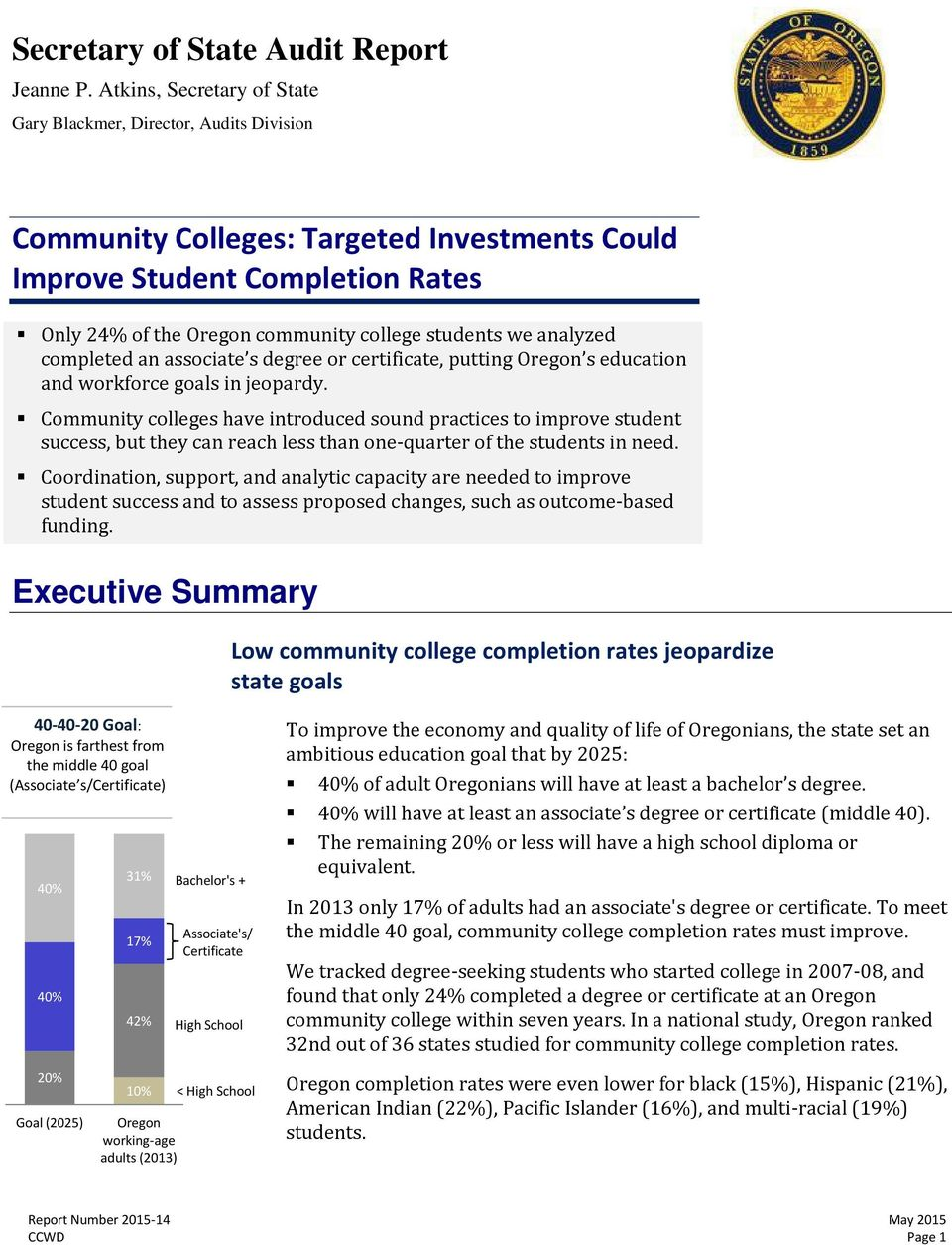 we analyzed completed an associate s degree or certificate, putting Oregon s education and workforce goals in jeopardy.