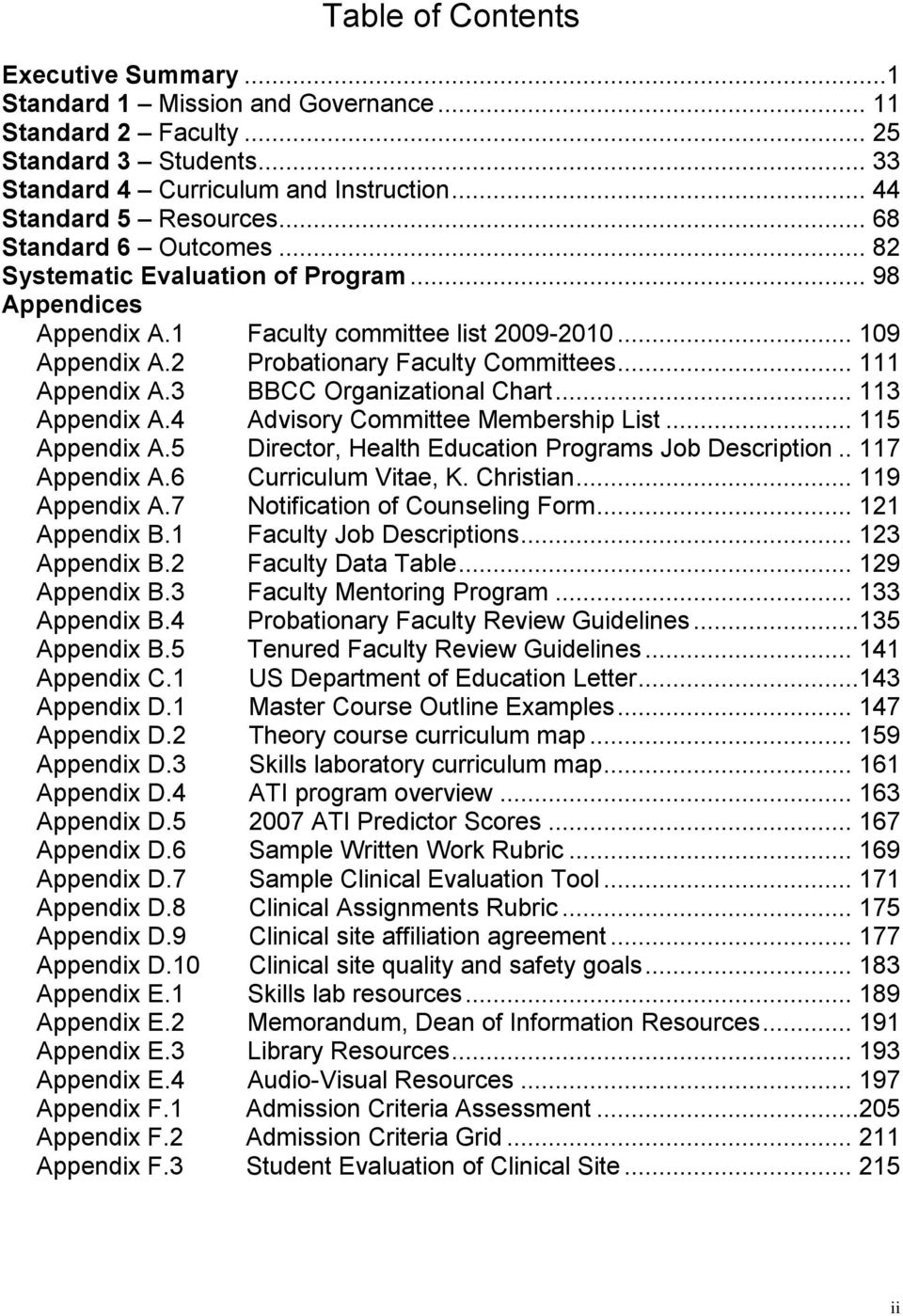 3 BBCC Organizational Chart... 113 Appendix A.4 Advisory Committee Membership List... 115 Appendix A.5 Director, Health Education Programs Job Description.. 117 Appendix A.6 Curriculum Vitae, K.