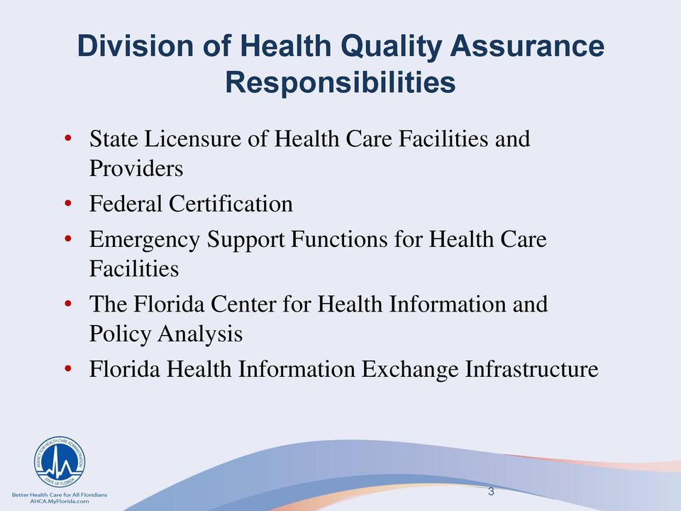 Support Functions for Health Care Facilities The Florida Center for Health