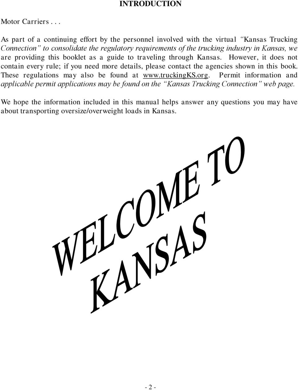 Kansas, we are providing this booklet as a guide to traveling through Kansas.