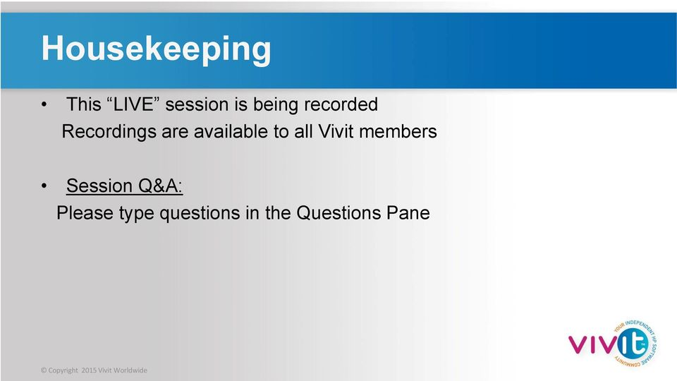 Vivit members Session Q&A: Please type
