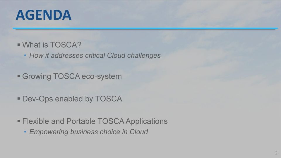 TOSCA eco-system Dev-Ops enabled by TOSCA