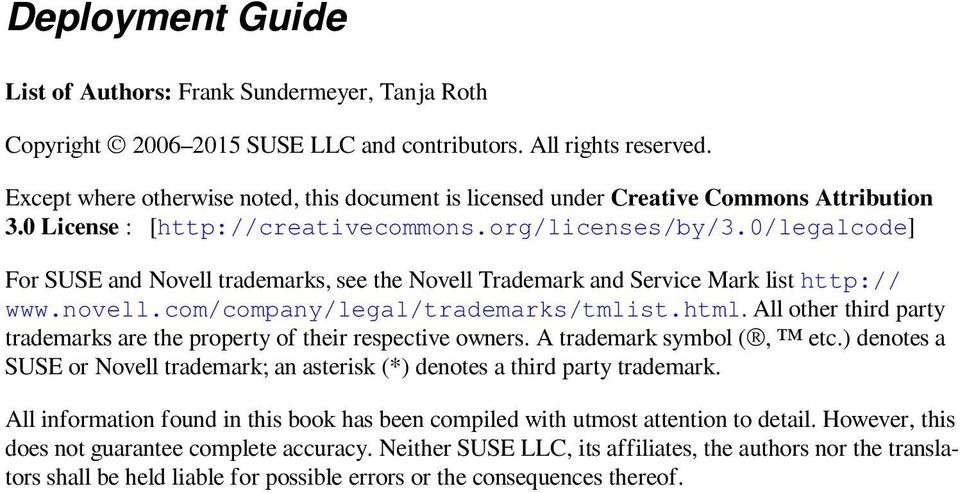 0/legalcode] For SUSE and Novell trademarks, see the Novell Trademark and Service Mark list http:// www.novell.com/company/legal/trademarks/tmlist.html.