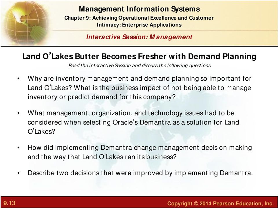 What management, organization, and technology issues had to be considered when selecting Oracle s Demantra as a solution for Land O Lakes?