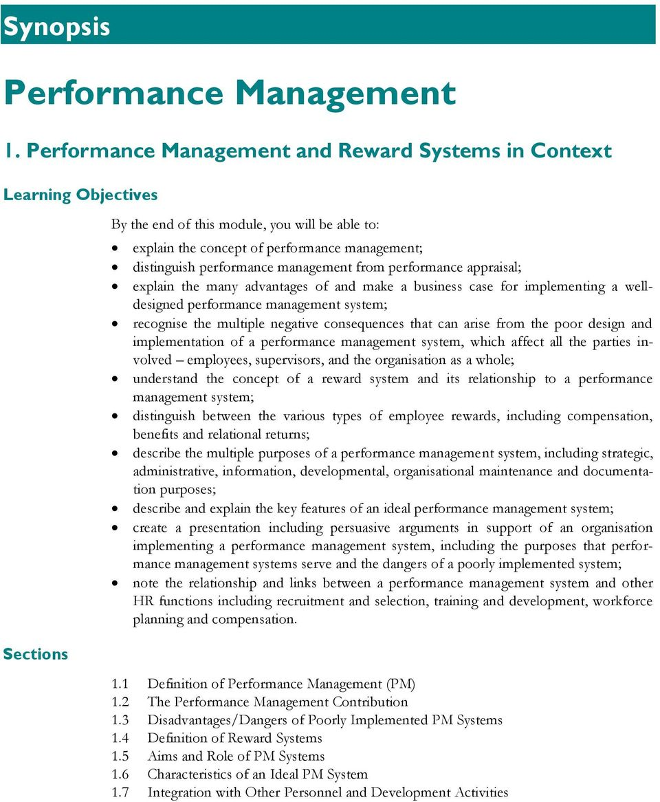 performance management from performance appraisal; explain the many advantages of and make a business case for implementing a welldesigned performance management system; recognise the multiple