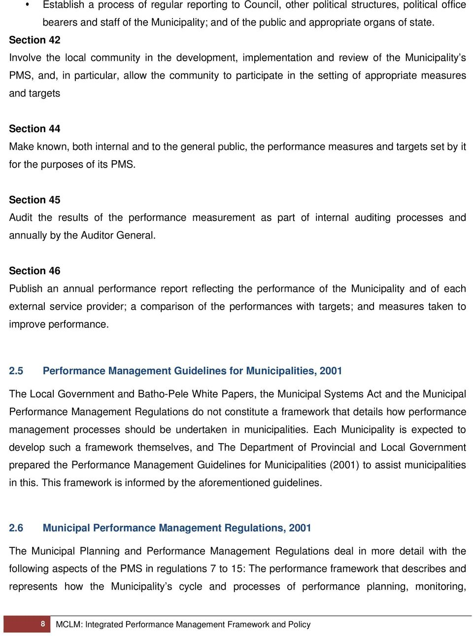 measures and targets Section 44 Make known, both internal and to the general public, the performance measures and targets set by it for the purposes of its PMS.