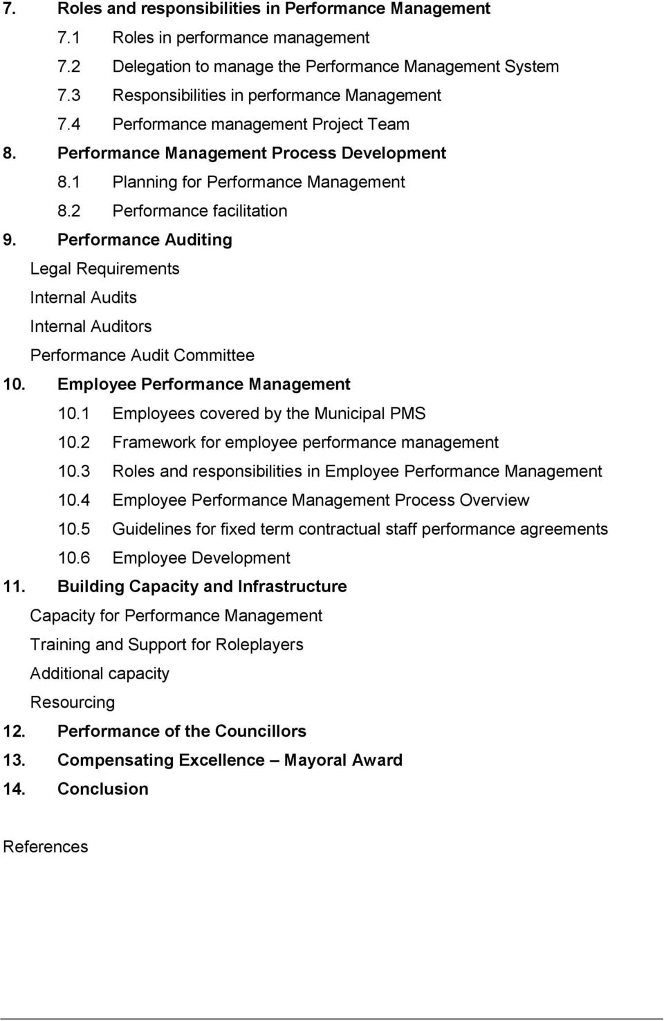 Performance Auditing Legal Requirements Internal Audits Internal Auditors Performance Audit Committee 10. Employee Performance Management 10.1 Employees covered by the Municipal PMS 10.