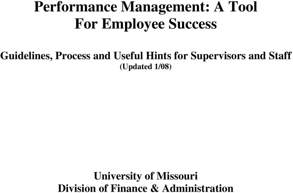 for Supervisors and Staff (Updated 1/08)