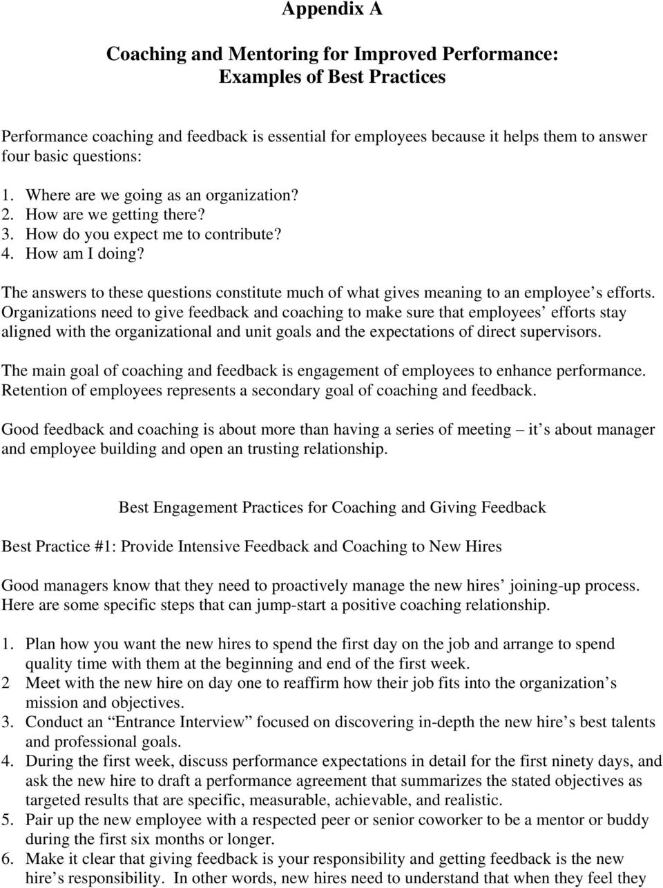 The answers to these questions constitute much of what gives meaning to an employee s efforts.