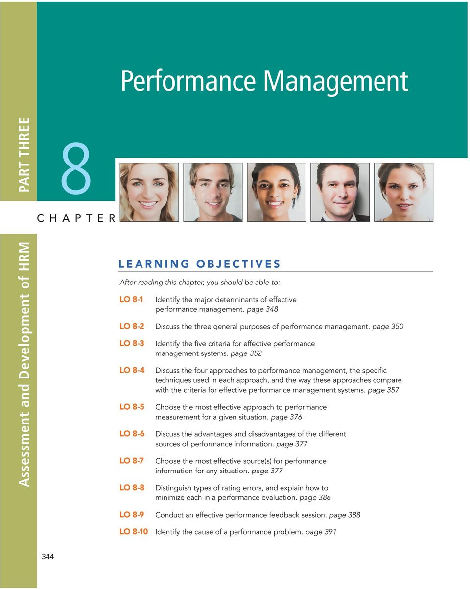 page 352 LO 8-4 Discuss the four approaches to performance management, the specific techniques used in each approach, and the way these approaches compare with the criteria for effective performance