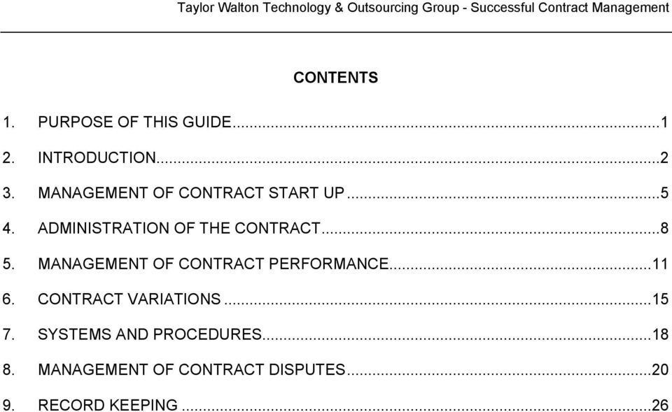 MANAGEMENT OF CONTRACT PERFORMANCE...11 6. CONTRACT VARIATIONS...15 7.