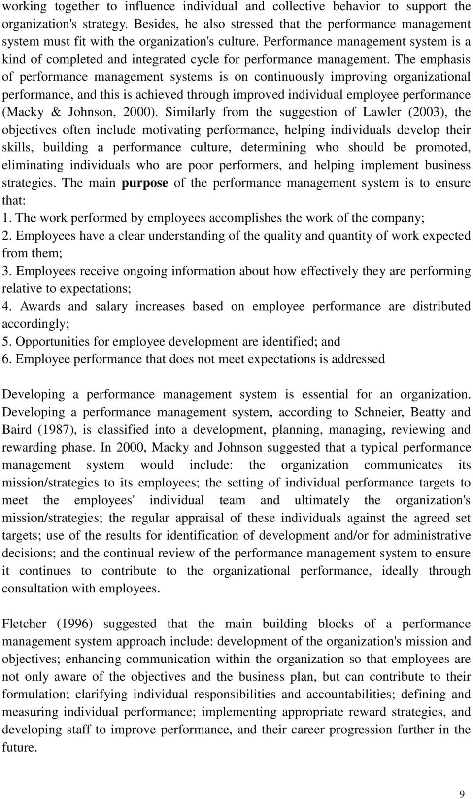 Performance management system is a kind of completed and integrated cycle for performance management.