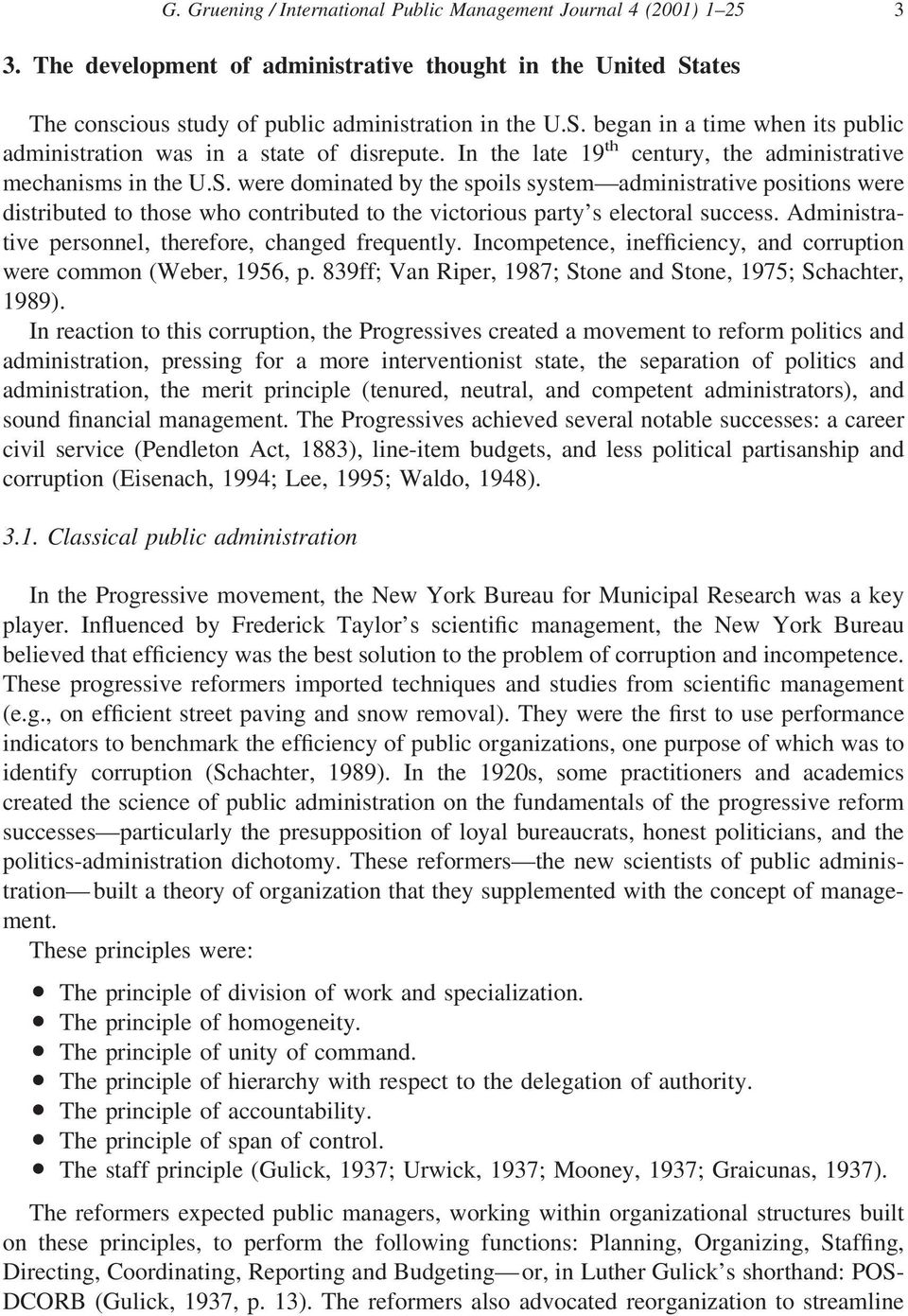 In the late 19 th century, the administrative mechanisms in the U.S.