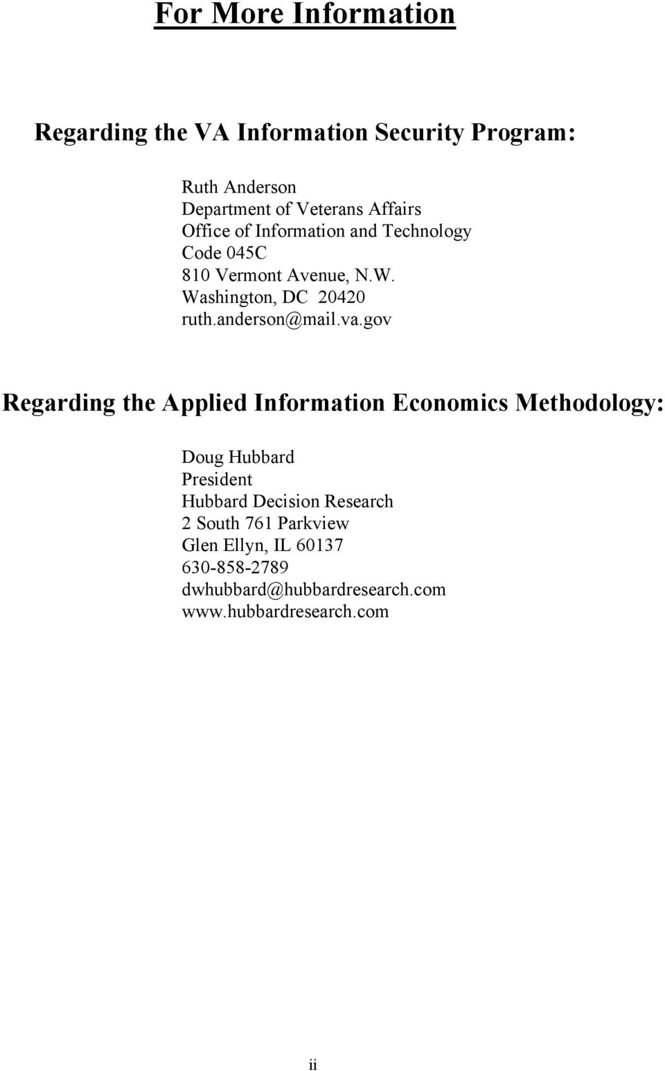 va.gov Regarding the Applied Information Economics Methodology: Doug Hubbard President Hubbard Decision Research