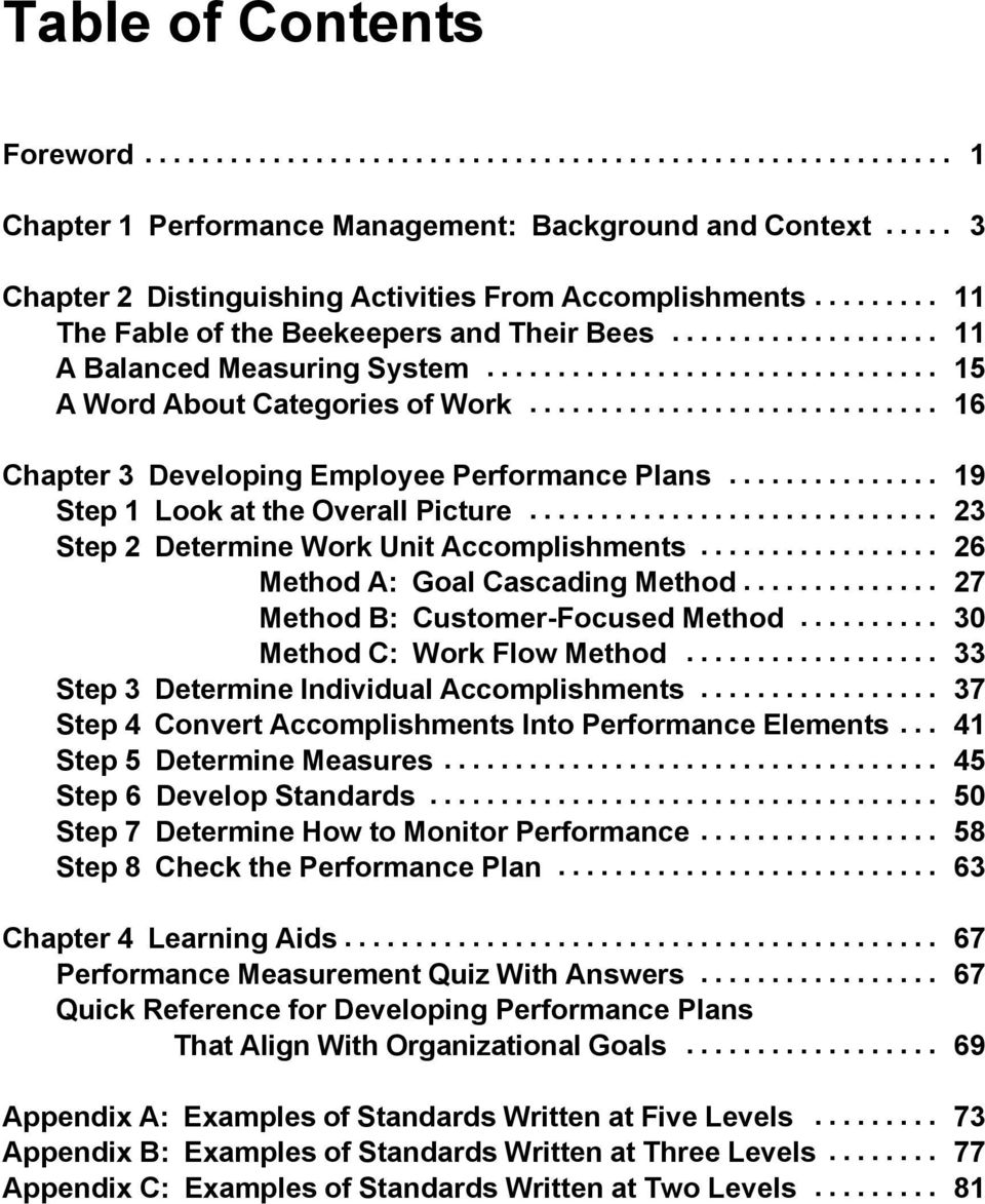 .. 23 Step 2 Determine Work Unit Accomplishments... 26 Method A: Goal Cascading Method... 27 Method B: Customer-Focused Method... 30 Method C: Work Flow Method.