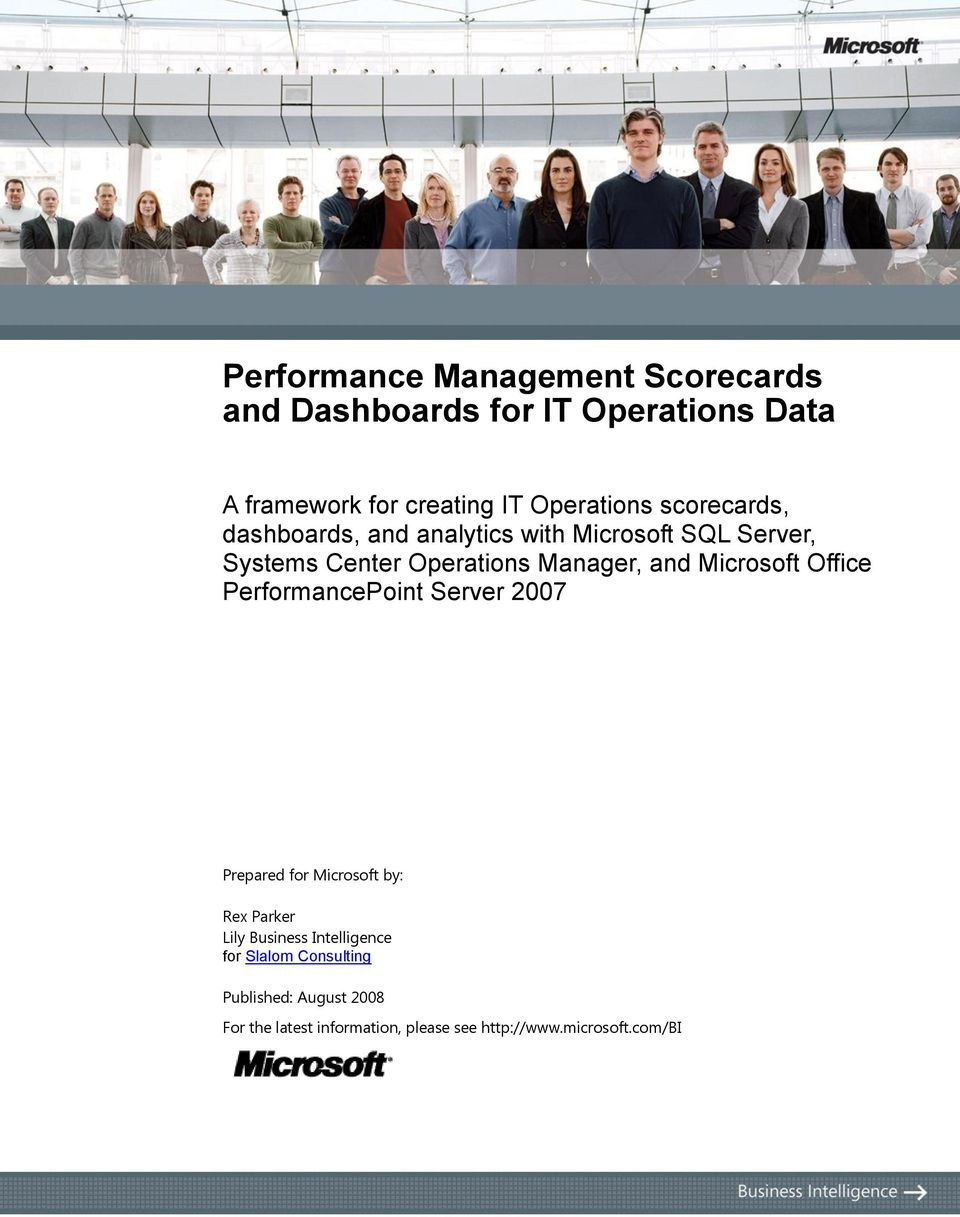 Manager, and Microsoft Office PerformancePoint Server 2007 Prepared for Microsoft by: Rex Parker Lily
