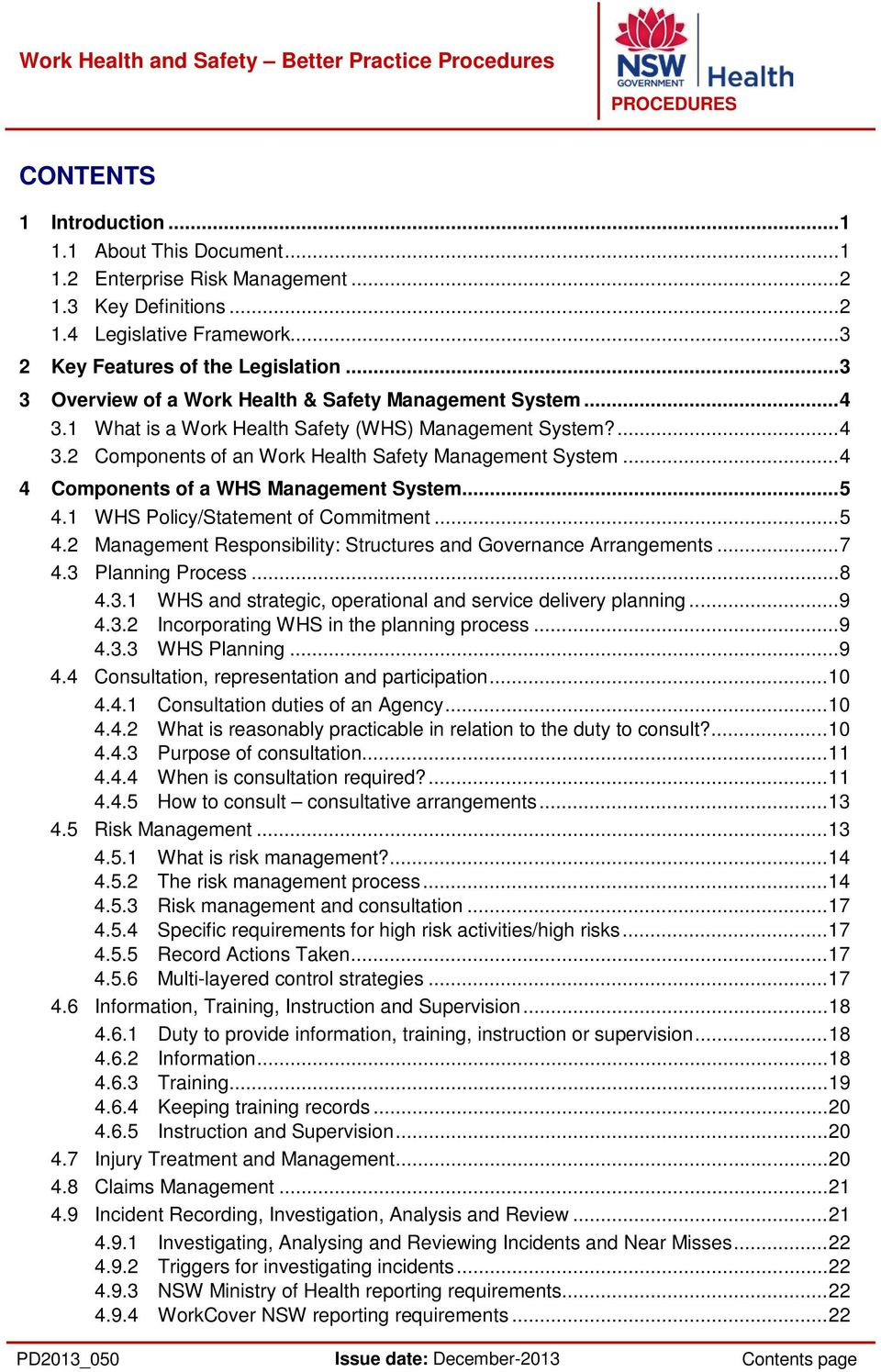 .. 4 4 Components of a WHS Management System... 5 4.1 WHS Policy/Statement of Commitment... 5 4.2 Management Responsibility: Structures and Governance Arrangements... 7 4.3