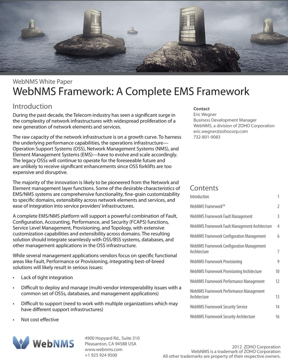 To harness the underlying performance capabilities, the operations infrastructure Operation Support Systems (OSS), Network Management Systems (NMS), and Element Management Systems (EMS) have to