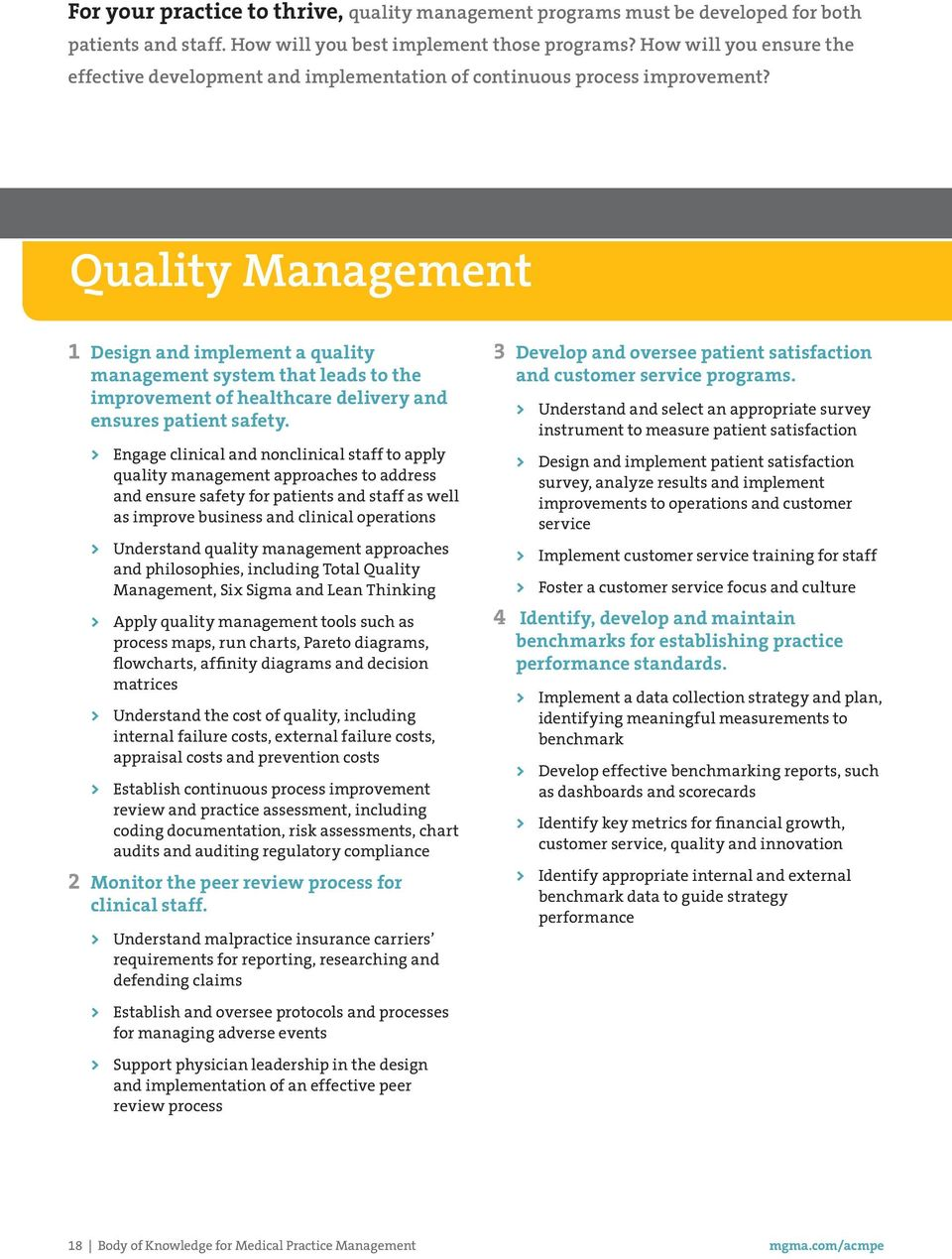 Quality Management 1 Design and implement a quality management system that leads to the improvement of healthcare delivery and ensures patient safety.
