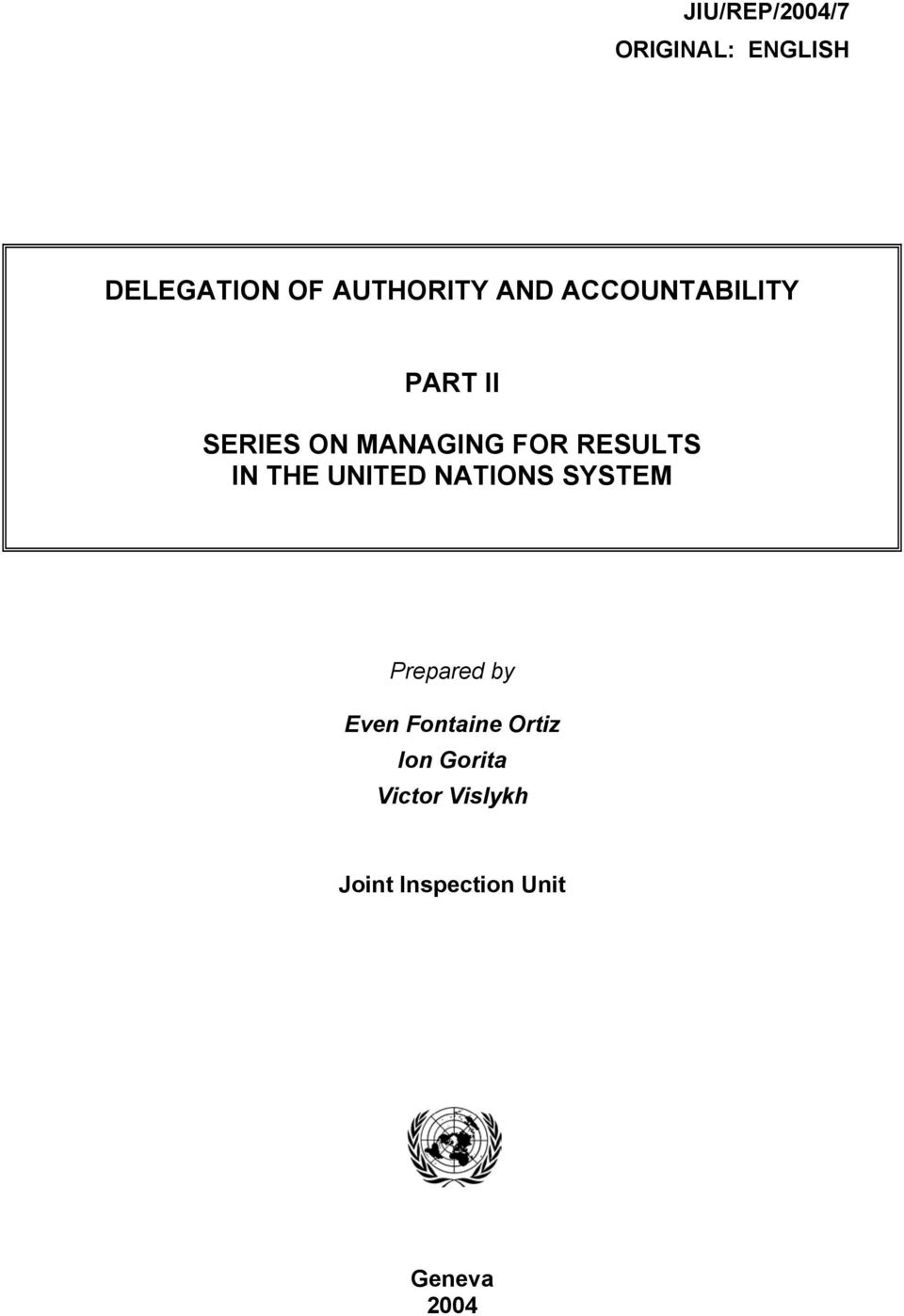 IN THE UNITED NATIONS SYSTEM Prepared by Even Fontaine