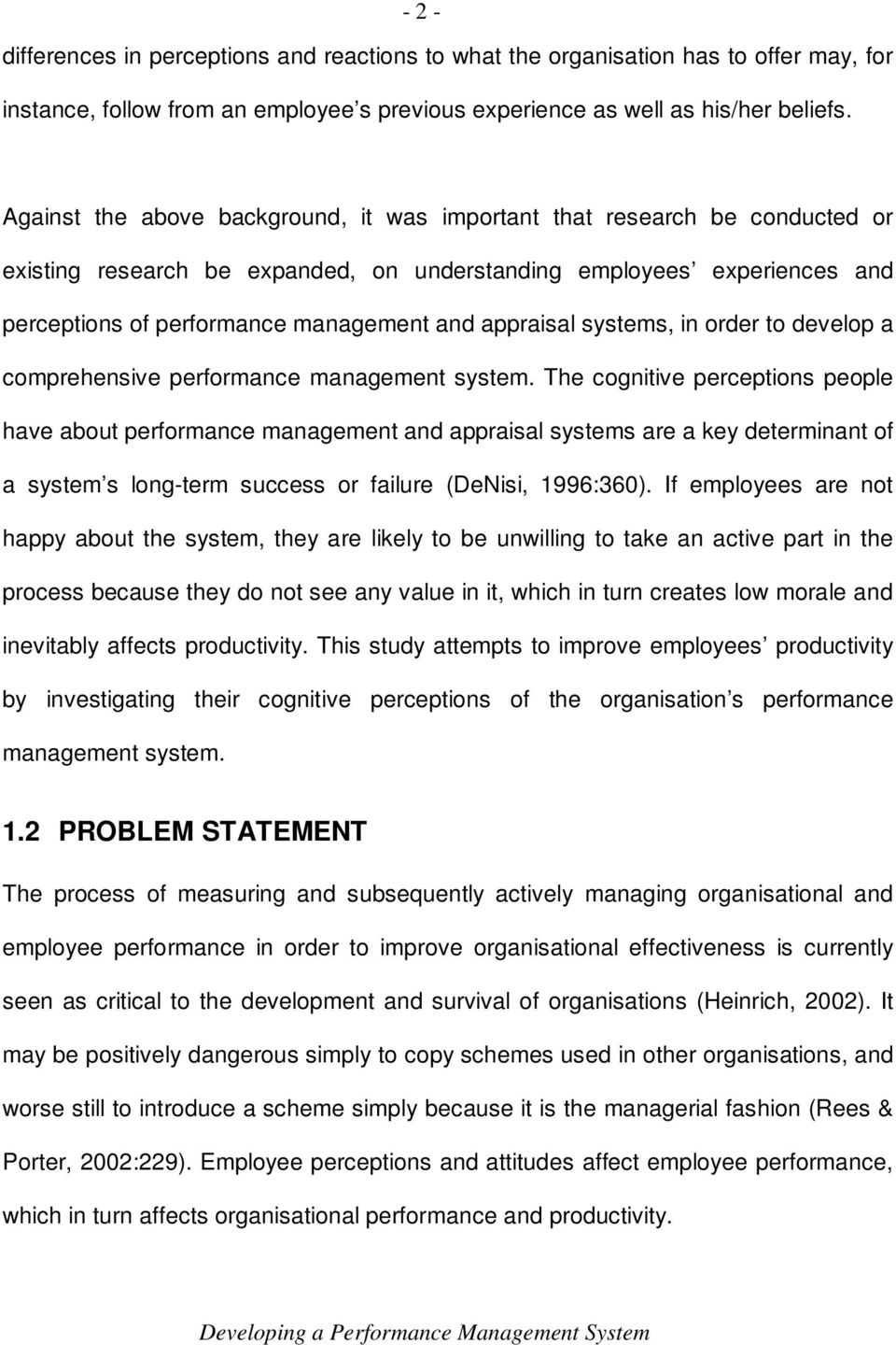 appraisal systems, in order to develop a comprehensive performance management system.