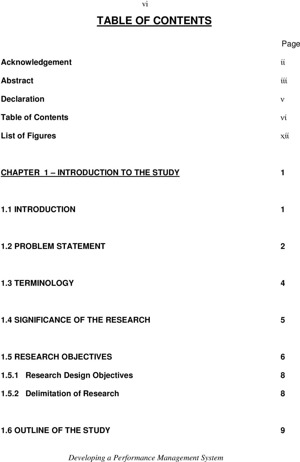2 PROBLEM STATEMENT 2 1.3 TERMINOLOGY 4 1.4 SIGNIFICANCE OF THE RESEARCH 5 1.