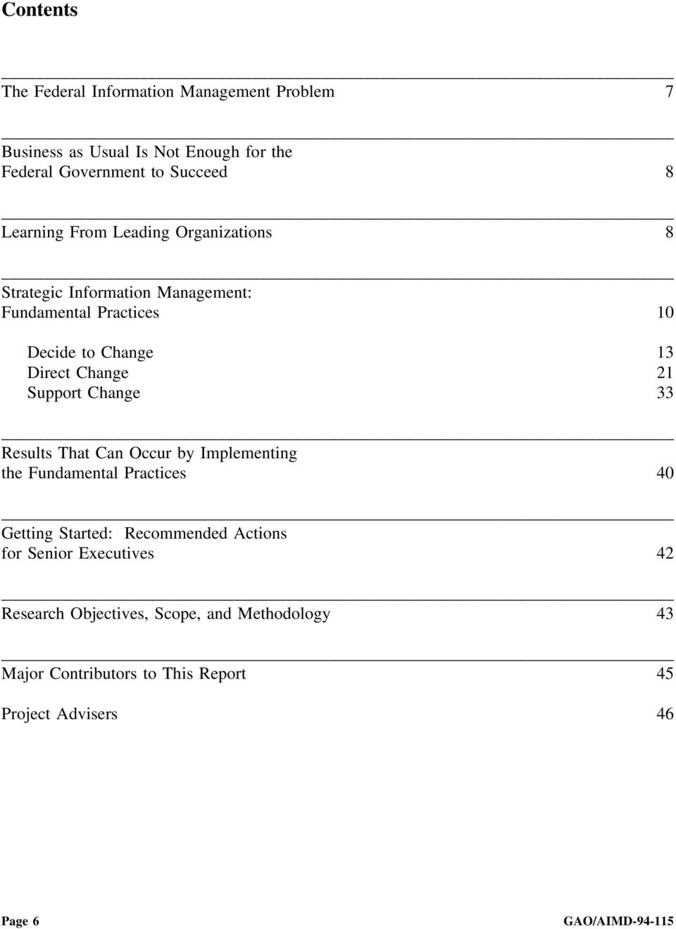 Support Change 33 Results That Can Occur by Implementing the Fundamental Practices 40 Getting Started: Recommended Actions for Senior