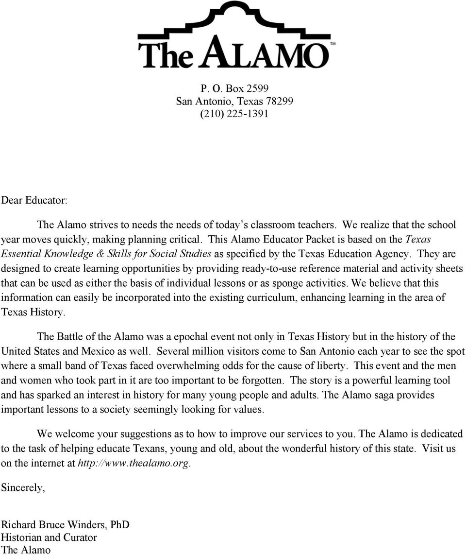This Alamo Educator Packet is based on the Texas Essential Knowledge & Skills for Social Studies as specified by the Texas Education Agency.